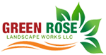 GREEN ROSE LANDSCAPE WORKS LLC